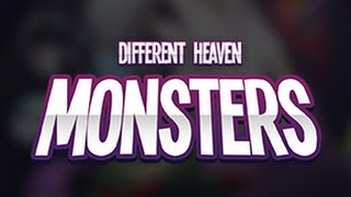 Different Heaven Monsters