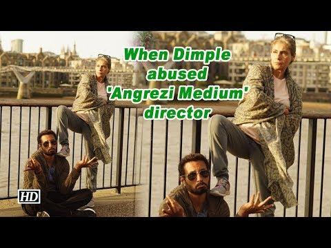 When Dimple Kapadia abused 'Angrezi Medium' director Mp3