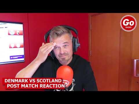 Denmark 2-0 Scotland Post Match Reaction