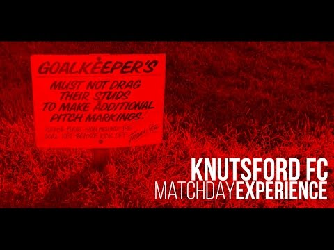 Matchday Experience | Knutsford