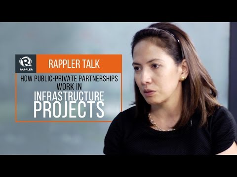 Rappler Talk: How Public-Private Partnerships work in infrastructure projects