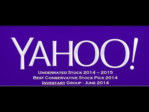 Most Conservative & Undervalued Stock Pick Q2 2014: Yahoo (YHOO) Stock Analysis