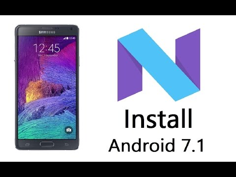 Install Android 7.1.1 Nougat on the Galaxy Note 4