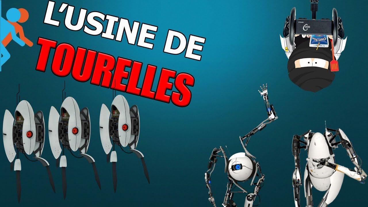 L'USINE DE TOURELLES - PORTAL 2