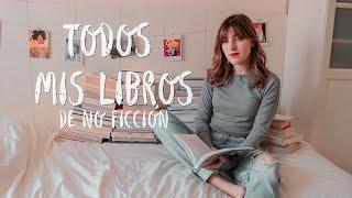 TODOS MIS LIBROS de no ficción: arte, biografías, filosofía, autoayuda