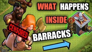 COC REVEALED | WHAT HAPPENS INSIDE THE BARRACKS | CLASH OF CLANS |