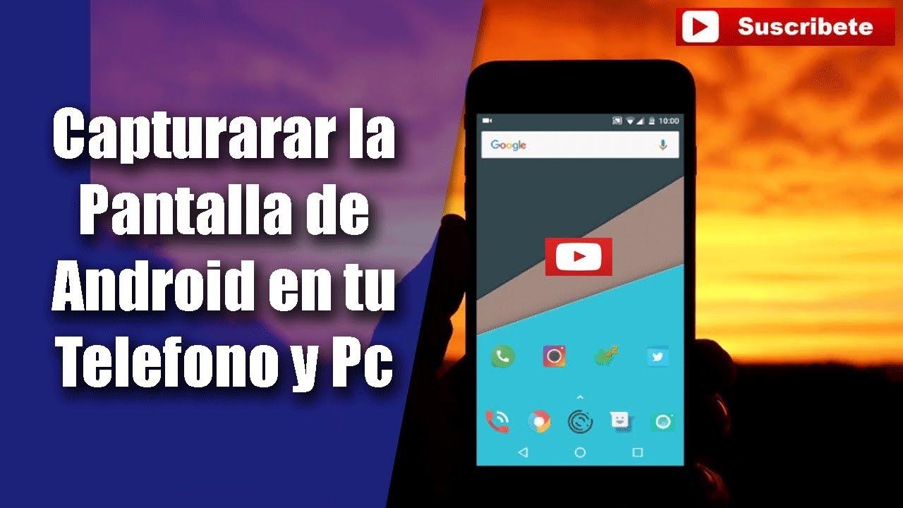 2fb1104a9fb Capturar la Pantalla de Android en tu Telefono o pc 2017 - YouTube