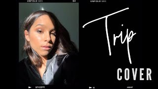Trip by Ella Mai | Cover by Thalia Video
