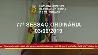 77ª SESSÃO ORDINÁRIA