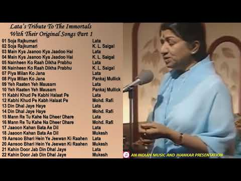 Lata's Tribute To The Immortals With Their Original Songs Part 1