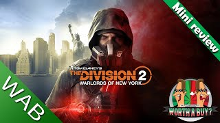 The Division 2 : Warlords of New York Review