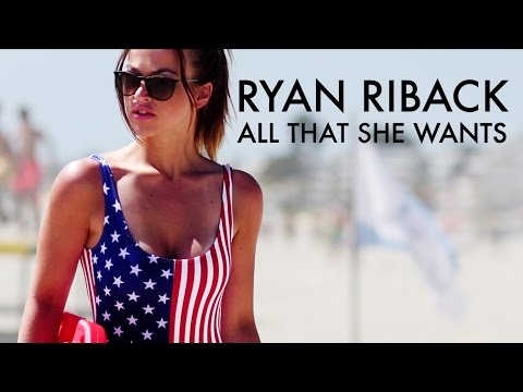 Ryan Riback - All That She Wants (Official Video): #House #EDM #DeepHouse #DutchHouse #HouseMusic #HouseNation #HDVideo #GoodMood #GoodVibes #ProgresiveHouse #Video #YouTube