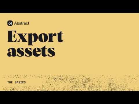 The basics: Export Assets