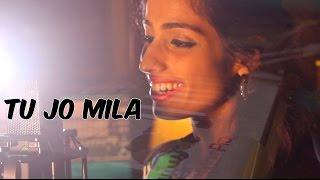 Tu Jo Mila - Bajrangi Bhaijaan (Unplugged)   Cover by Simran Kaur