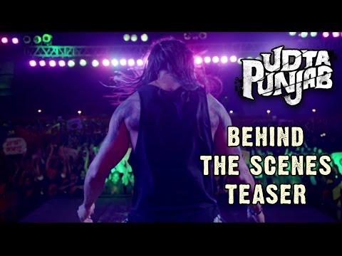 Udta Punjab | Trip Behind The Scenes - Teaser