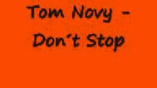 Tom Novy - Don´t Stop.wmv