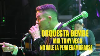 ♫♫medley Tony Vega ♫♫no Vale La Pena Enamorarse - Orquesta Bembe - Casa De La Salsa 27 07 18