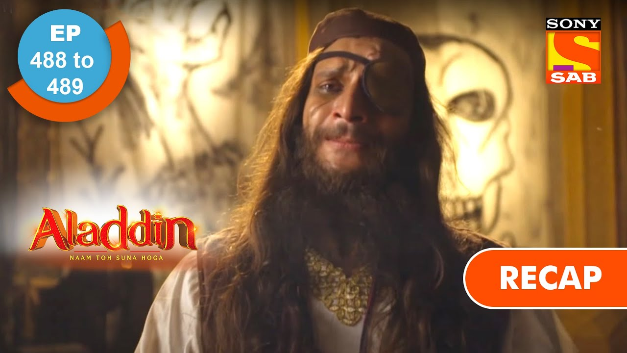 Download Aladdin | अलादीन | Ep 488 & 489 | RECAP