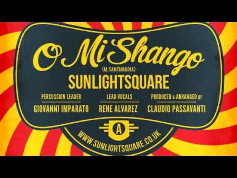 02 Sunlightsquare - O Mi Shango (feat....