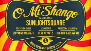 02 Sunlightsquare - O Mi Shango (feat. George Mena & Franke Estevez) (Fuzion Beatz The Latin Drum...