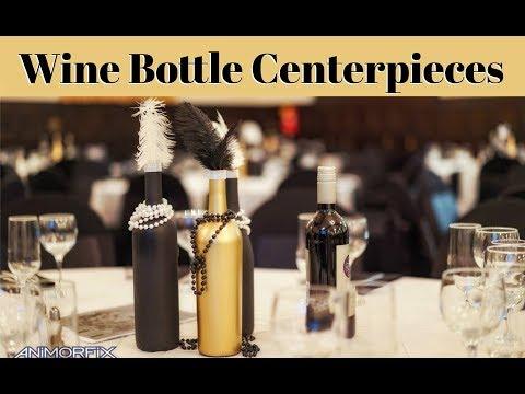 1920's THEMED WINE BOTTLE CENTERPIECES | DIY DECORATIONS