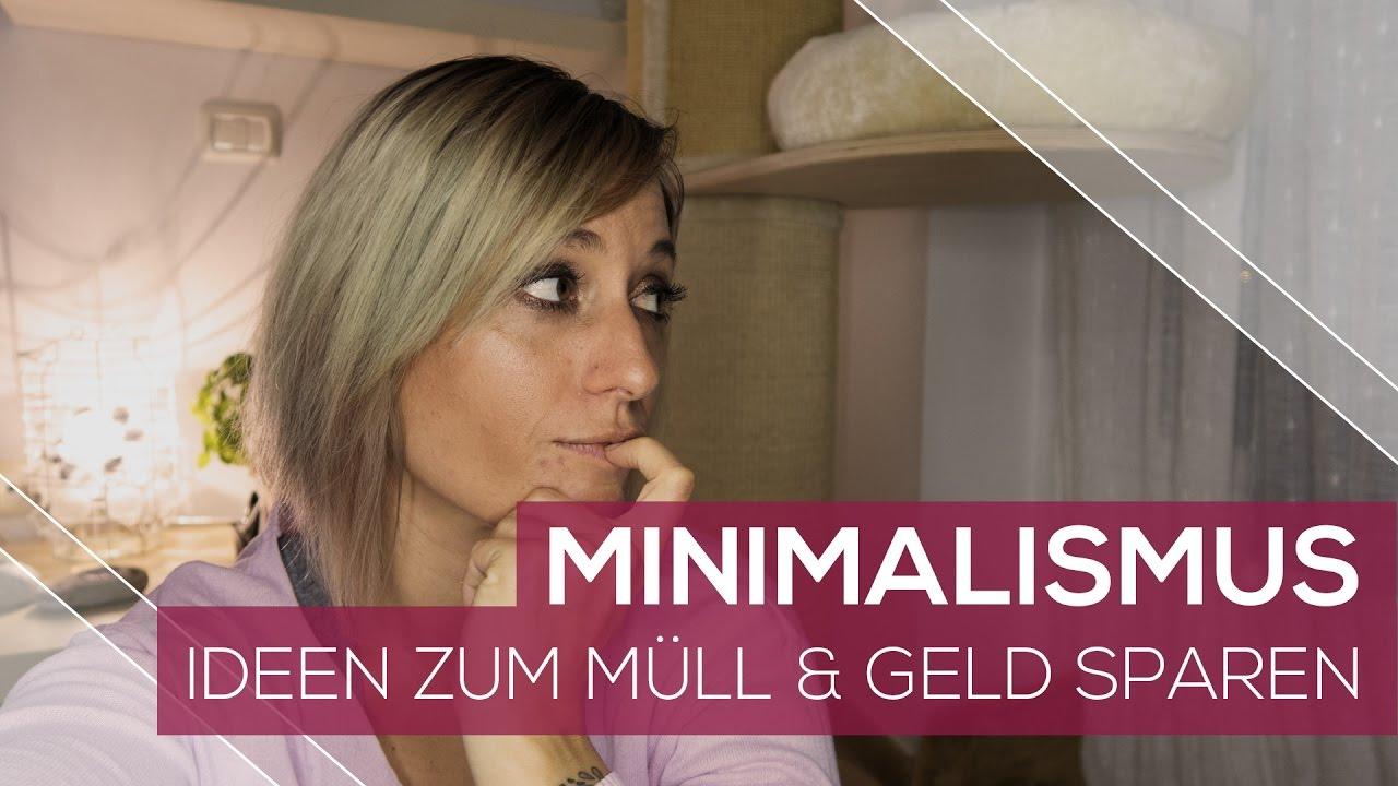 Alltagsdinge sparen minimalismus m ll vermeiden 1 for Minimalismus youtube