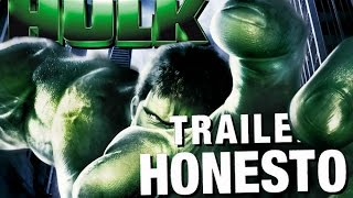 Trailer Honesto - Hulk 2003 - Legendado