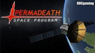 Permadeath Space Program: Episode 1