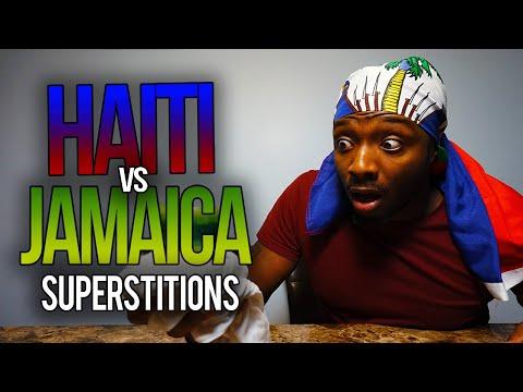 Jamaica vs. Haiti: Superstitions