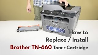How to install a Brother TN-660 Cartridge for Brother DCP-L2540DW from 123InkCartridges