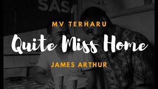 JAMES ARTHUR – QUITE MISS HOME  