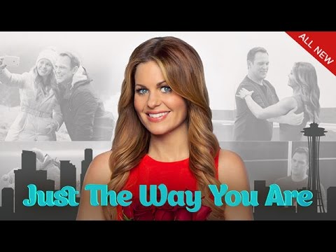 Just The Way You Are  Starring Candace Cameron Bure and Ty Olsson  Hallmark Channel