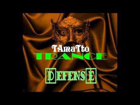Defense TAmaTto 2015 TRANCE MIX