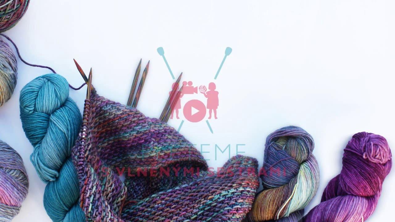 Pletařské techniky - pletení na kruhové jehlici 1. - YouTube f235f8cc7b