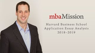 Harvard Business School Application Essay Analysis, 2018–2019