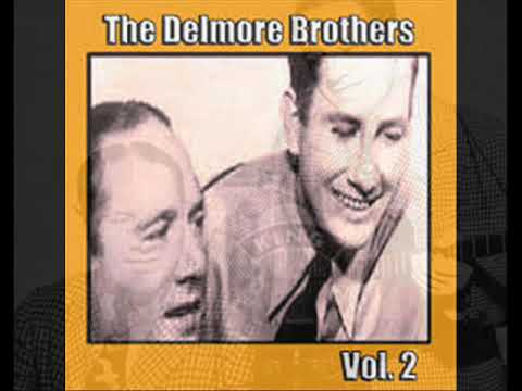 Delmore Brothers - How You Gonna Get Your Lovin' Done