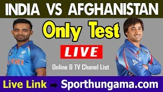 India vs Afghanistan Only Test Live Broadcasting TV Channel list