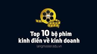 Top 10 bộ phim hay kinh điển về kinh doanh nên xem
