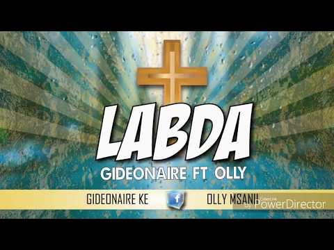 Labda - Gideonaire ft Olly (Official Audio)