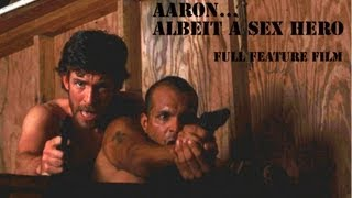 AARON... ALBEIT A SEX HERO Full Feature Official Site