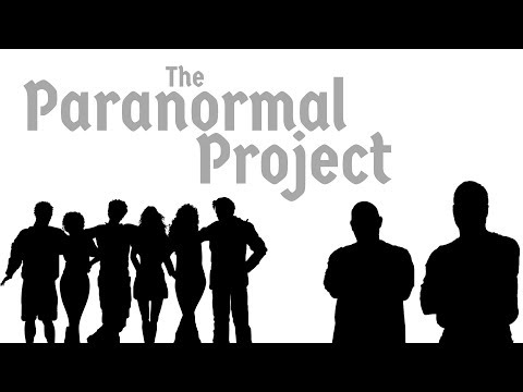 The Paranormal Project - Dubuque, IA Pilot
