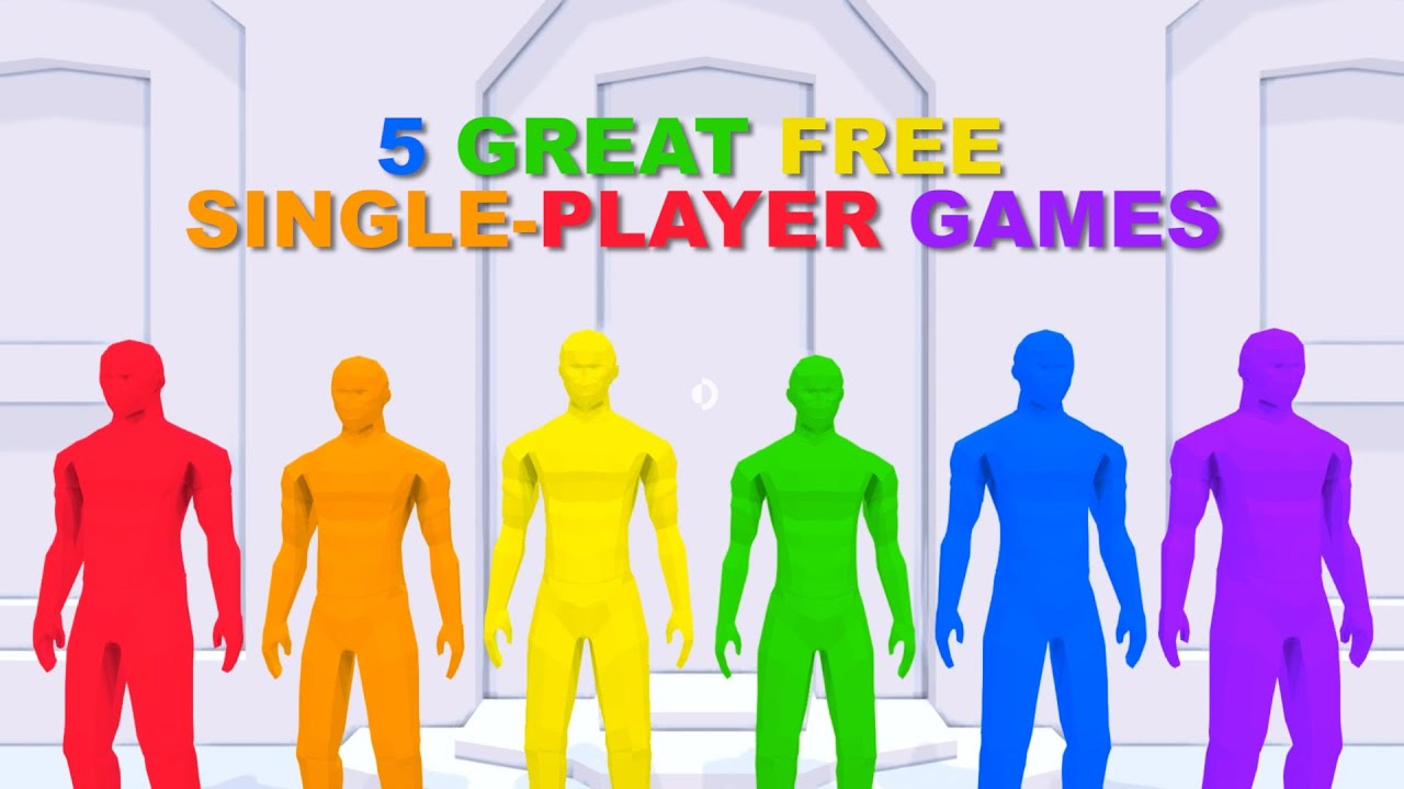 5 Great Free Single Player Games Youtube
