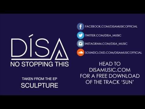 DíSA - No Stopping This (Official Audio)
