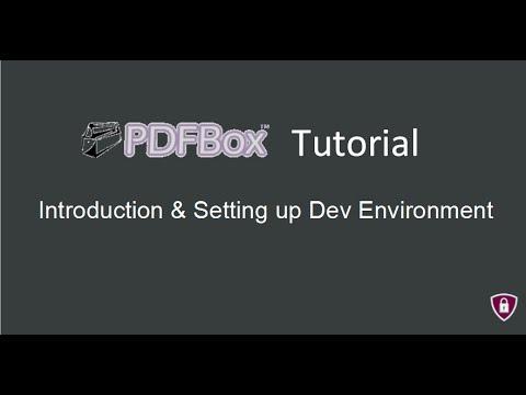 PDF Box Tutorial # 1 | Introduction Dev Envoirment Setup
