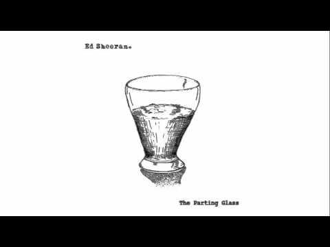 Ed Sheeran - The Parting Glass