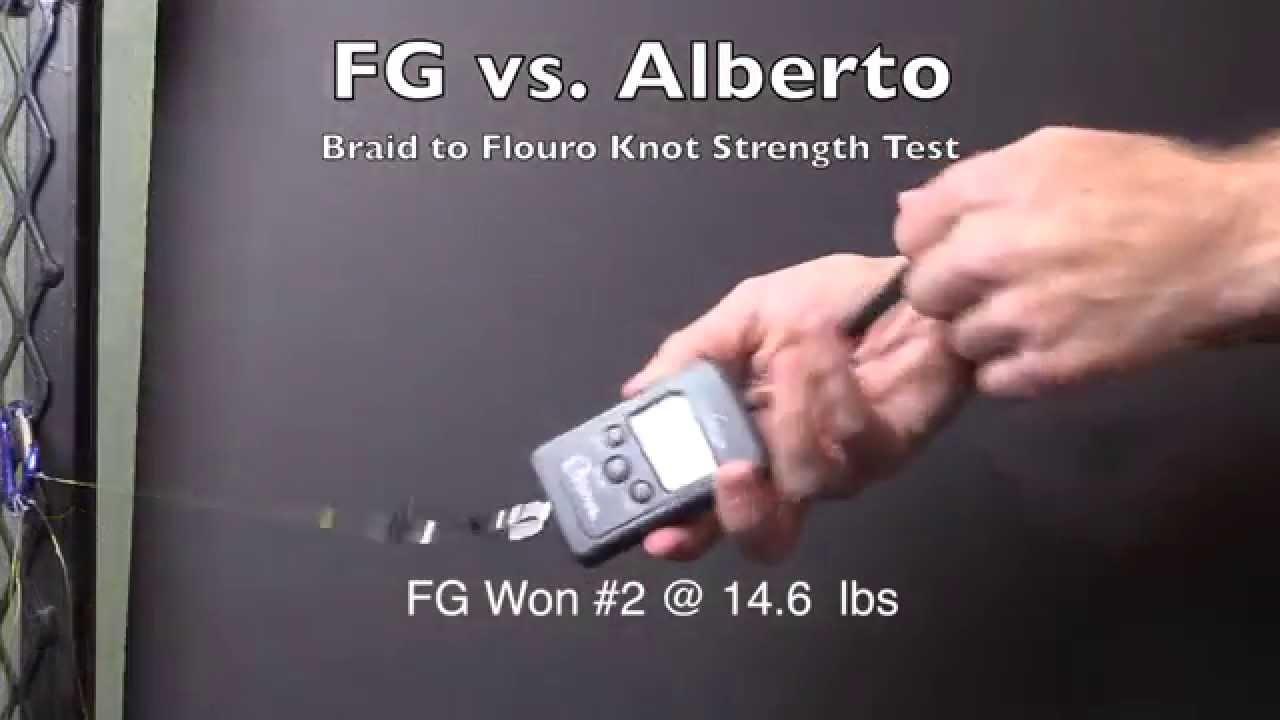 The ALBRIGHT vs The ALBERTO vs The FG Knot (Strength Test)