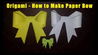 Origami - How to Make Paper Bow || Naniscraft ||