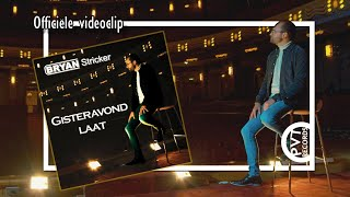 Bryan Stricker - Gisteravond Laat | officiële videoclip