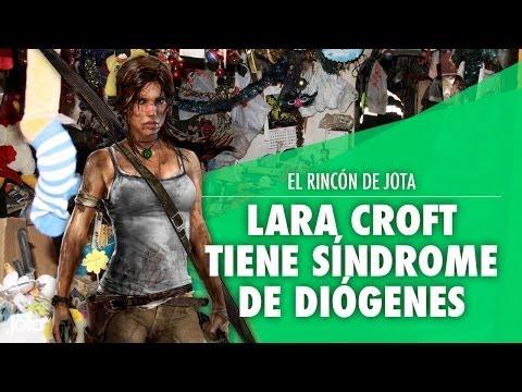 ¡¡ Lara Croft tiene síndrome de Diógenes !!