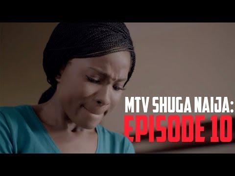 MTV Shuga Naija Episode 10 REVIEW AND EXPECTATION